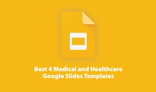Best 4 Medical Google Slides Presentation Templates